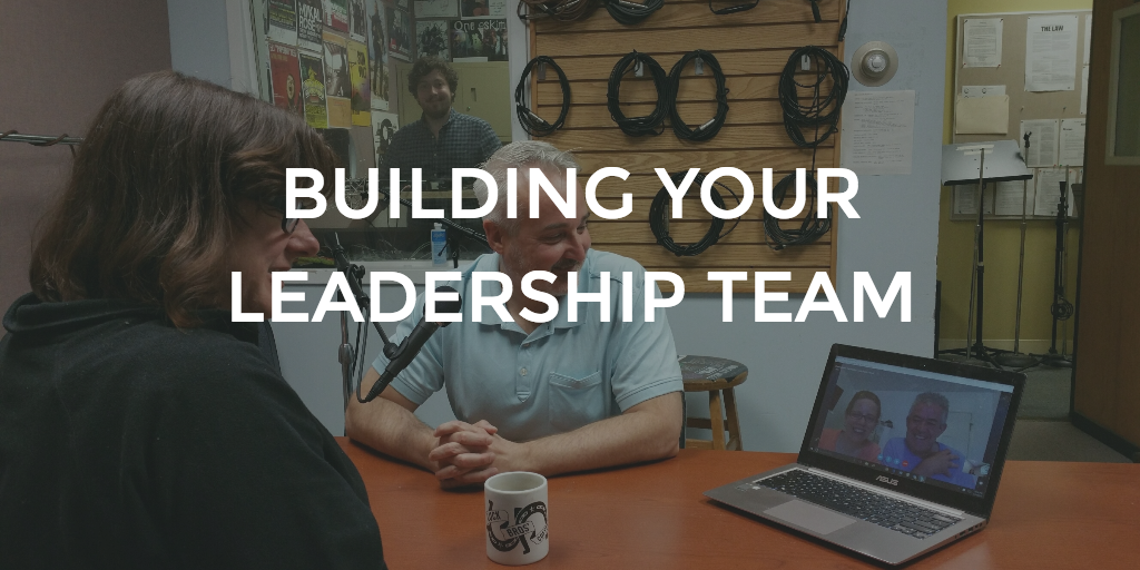 BuildingYourLeadershipTeam