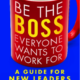 Be The Boss William Gentry