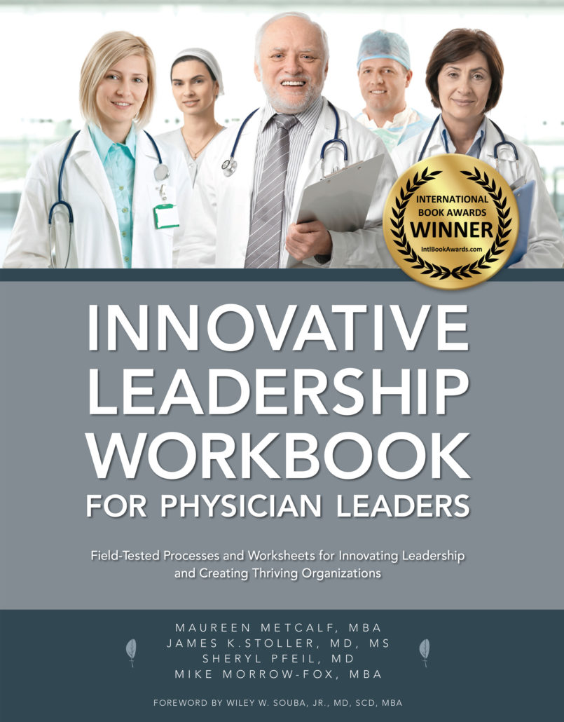Innovative Leadership Workbook for Physician Leaders